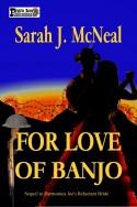 For Love of Banjo
