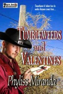 Tumbleweeds and Valentines