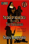 The Orphanage (The Saga of Indian Em'ly Book 3)