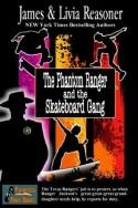 The Phantom Ranger and the Skateboard Gang