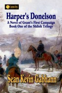 Harper's Donelson: A Novel of Grant's First Campaign