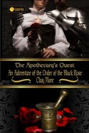 The Apothecary's Quest: An Adventure of the Order of the Black Rose
