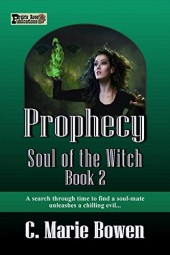 Prophecy (Soul of the Witch Book 2)