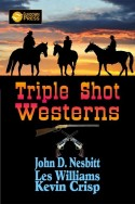 Triple Shot Westerns