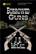 Borrowed Guns