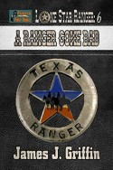 A Ranger Gone Bad (Lone Star Ranger Book 6)