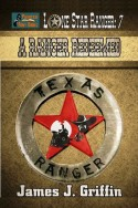 A Ranger Redeemed (Lone Star Ranger Book 7)