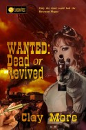 Wanted: Dead or Revived