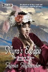Myra's Escape (The Barlow Wives Book 1)