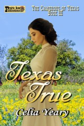 Texas True (The Camerons of Texas Book 3)
